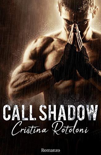 Call Shadow
