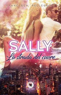 SALLY, La strada del cuore
