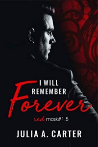 I will remember forever