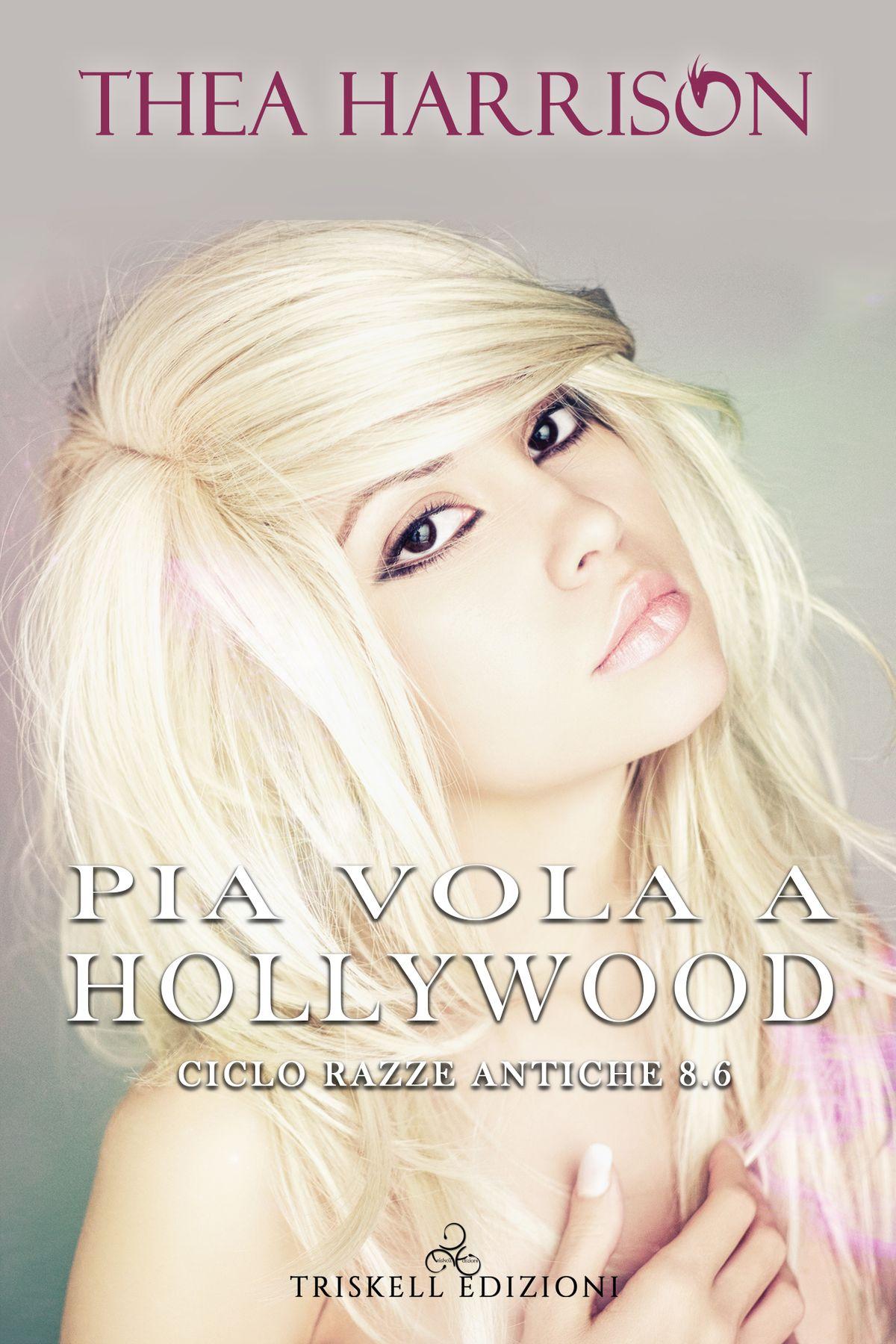 Pia vola a Hollywood